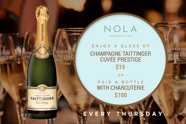 Taittinger Thursdays at NOLA Smokehouse and Bar